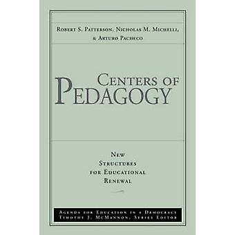 Centers of Pedagogy - New Structures for Educational Renewal - Agenda f