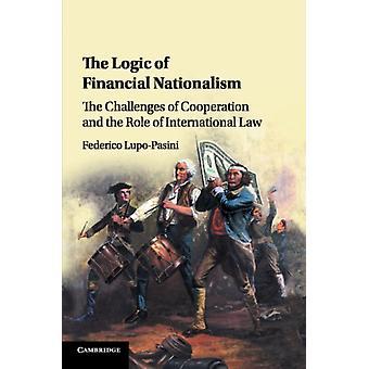 Logic of Financial Nationalism by Federico LupoPasini