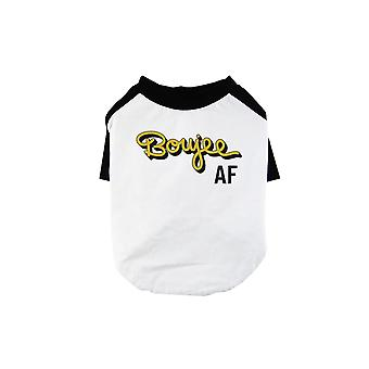 365 Printing Boujee AF Pet Baseball Shirt for Small Dogs Gag Gift for Dog Owners