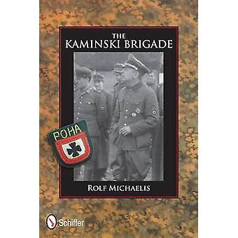 Kaminski Brigade by Rolf Michaelis