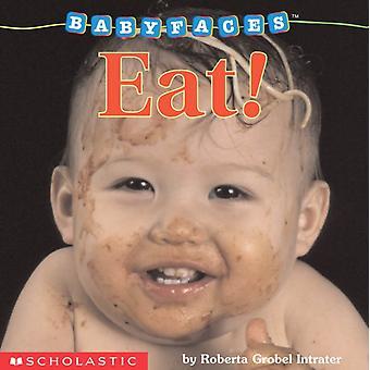 Ät av Roberta Grobel Intrater & illustrerad av Roberta G Intrater
