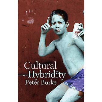 Cultural Hybridity by Burke & Peter