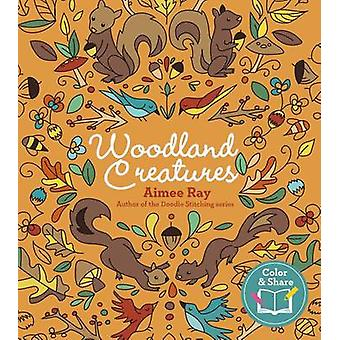 Woodland Creatures by Aimee Ray