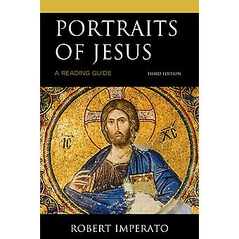 Portraits of Jesus A Reading Guide Third Edition by Imperato & Robert