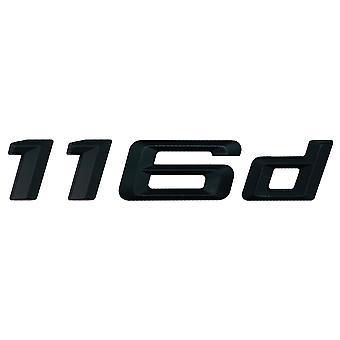 Matt Black BMW 116 D Car Model Rear Boot Number Letter Sticker Decal Badge Emblem For 1 Series E81 E82 E87 E88 F20 F21 F52 F40