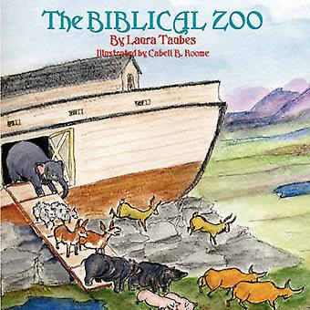 The Biblical Zoo by Taubes & Laura