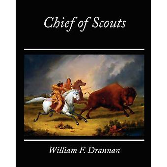 Chef des Scouts par Drannan et W. F.