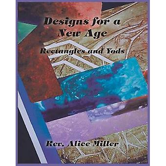 Designs for a New Age Rectangles and Yods by Miller & Alice