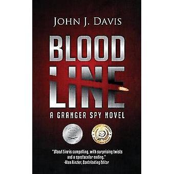 Blood Line A Granger Spy Novel by Davis & John J
