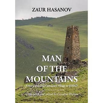 Man of the Mountains by Hasanov & Zaur