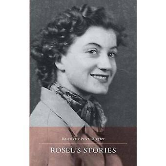 Rosels Stories by Sluyter & Rosemarie