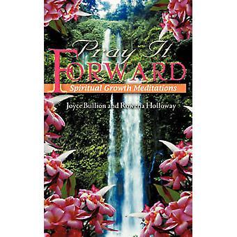 Pray it Forward by Bullion & Joyce
