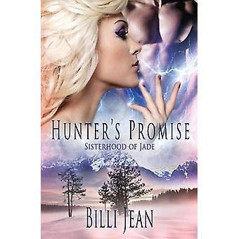 Sisterhood of Jade Hunters Promise by Jean & Billi