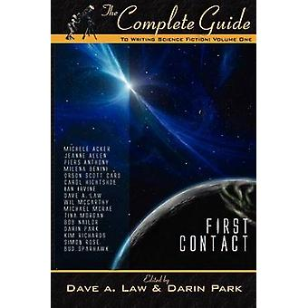 The Complete Guide to Writing Science Fiction Volume 1 by Law & Dave A