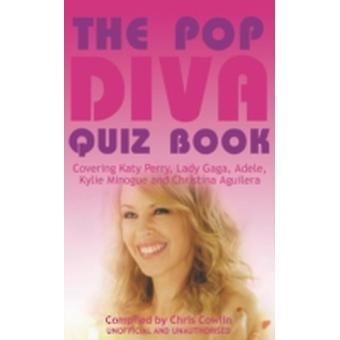 The Pop Diva Quiz Book by Cowlin & Chris