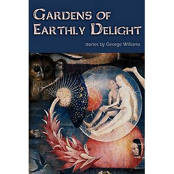 Gardens of Earthly Delight by Williams & George