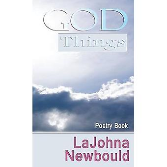God Things by Newbould & LaJohna