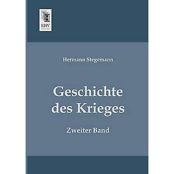 Geschichte Des Krieges by Stegemann & Hermann