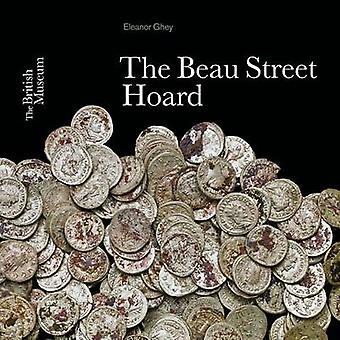 The Beau Street Hoard by Eleanor Ghey - 9780714118260 Book