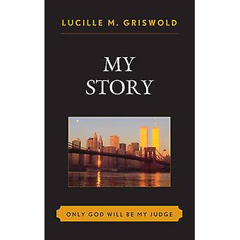 My Story by Griswold