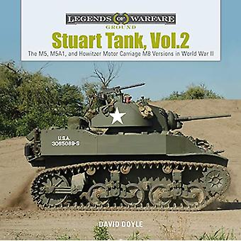 Stuart Tank Vol. 2 - The M5 - M5A1 - and Howitzer Motor Carriage M8 Ve