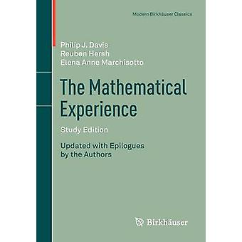 The Mathematical Experience (2012. Updated with Epilogues by the Auth