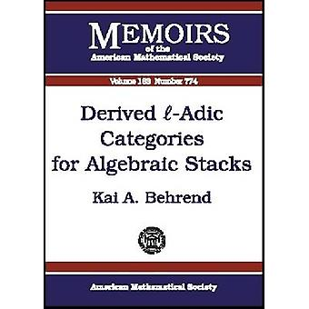 Derived E-Adic Categories for Algebraic Stacks by Behrend Kai - 97808