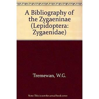 Bibliography of the Zygaenidae (Lepidoptera - Zygaenidae) by W. G. Tre
