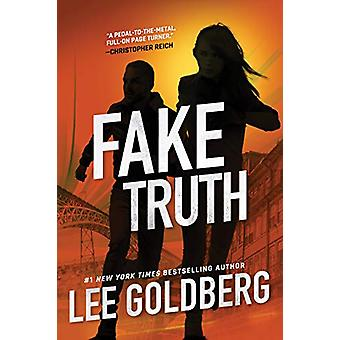 Fake Truth by Lee Goldberg - 9781542014694 Book