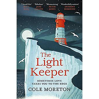 The Light Keeper by Cole Moreton - 9781910674574 Book