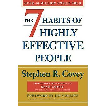 The 7 Habits Of Highly Effective People - Revised and Updated by Steph