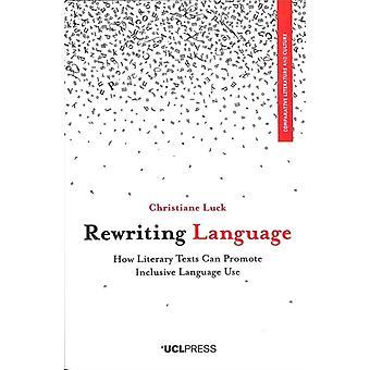 Rewriting Language by Christiane Luck