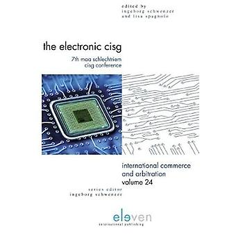 The Electronic CISG - 7th MAA Schlechtriem CISG Conference by Ingeborg