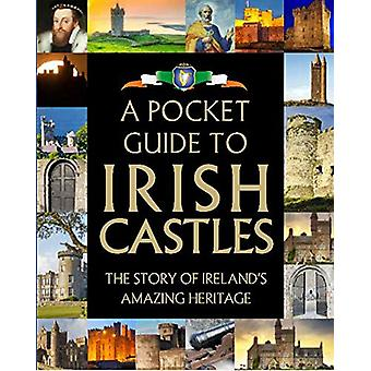 A Pocket Guide to Irish Castles - 9780717179404 Book