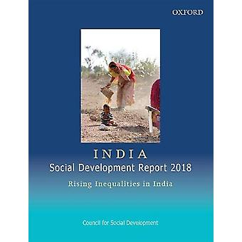 India Social Development Report 2018 - Rising Inequalities in India by