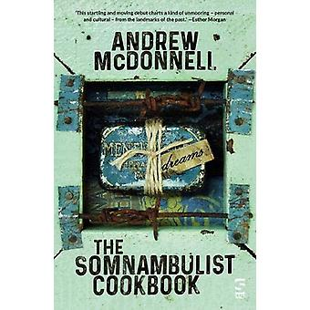 The Somnambulist Cookbook by Andrew McDonnell - 9781784631994 Book