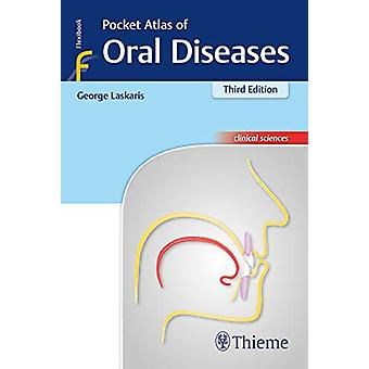 Pocket Atlas of Oral Diseases by George Laskaris - 9783132417878 Book