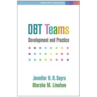 DBT Teams - Development and Practice by Jennifer H.R. Sayrs - 97814625