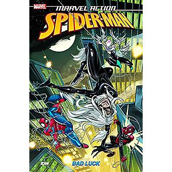 Marvel Action - Spider-Man - Bad Luck - Book Three by Delilah S. Dawson