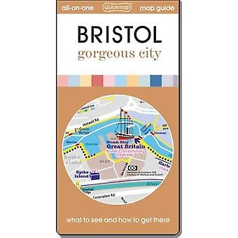 Bristol Gorgeous City - Map Guide of What to See and How to Get There