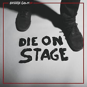 Hostage Calm - Die on Stage [CD] USA import