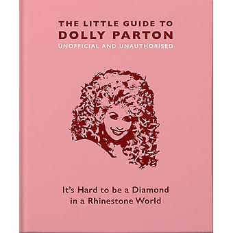 The Little Guide to Dolly Parton by Croft & Malcolm