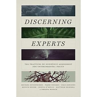 Kritische deskundigen - De praktijken van wetenschappelijke beoordeling voor milieubeleid