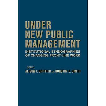 Under New Public Management: Institutionella Etnografier ändrar frontlinjen arbete