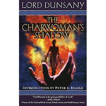 The Charwoman's Shadow by Edward John Moreton Dunsany - 9780345431929