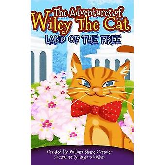 The Adventures of Wiley The Cat by William Shane Cormier - 9780692091