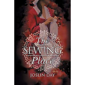 The Sewing Place by Joslin Day - 9781781329139 Book