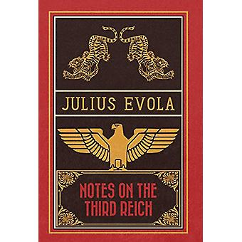 Notes on the Third Reich by Julius Evola - 9781907166938 Book