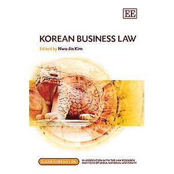 Korean Business Law Elgar Korean Law Series
