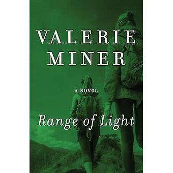 Bereik van licht door Valerie Miner